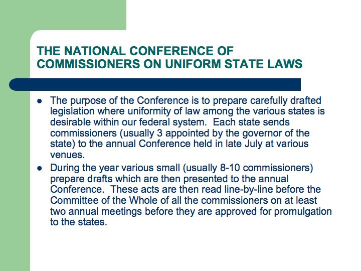 Conference Of Commissioners On Uniform State Laws Nccusl And The Role They Play In Law Reform I Think Will Future